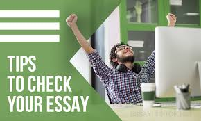 tips how to check your essay like editor essay editor net the inexperienced creator usually takes blank sheet of paper sits in front of it reflects and begins to write just from the beginning to the end