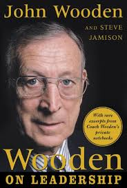 Coach Wooden's Leadership Game Plan For Success Wooden on Leadership How to Create a Winning Organizaion by John 14