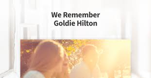 Goldie Hilton (1932-1994)   Obituary