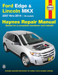 ford edge and lincoln mkx 07 14 haynes repair manual haynes enlarge ford edge