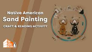 native american sand painting craft reading activity