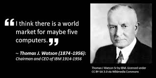 Ibm Quote Thomas J Watson chairman of IBM's 100 quote on the world market 3