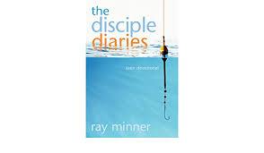 The Disciple Diaries: Minner, Ray: 9780828018395: Amazon.com: Books