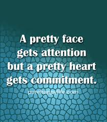 Quotes For Beautiful Girl Face Best Of Wisdom Quotes A Pretty Face Gets Attention But A Pretty Heart