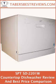 spt sd 2201w countertop dishwasher review and best