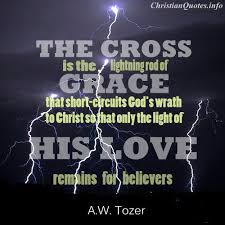 Christian Quotes On Grace Best Of AW Tozer Quote Lightning Rod Of Grace Christian Quotes
