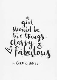 Quotes For Teenage Girls Fascinating Coco Chanel Print A Girl Should Be Two Things Quote Minimalist Decor