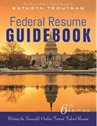 Federal Resume Guidebook  Strategies for Writing a Winning Federal     Federal Resume Guidebook  th Ed   Writing the Successful Outline Format Federal Resume
