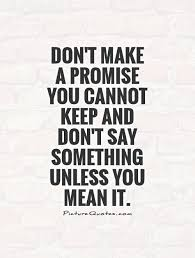 Broken Promises Quotes And Sayings Broken Promises Quotes Sayings Broken Promises Picture Quotes 17 77648