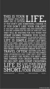 This Is Your Life Quote Cool This Is Your Life Do What You Love And Do It Often My Favorite