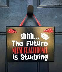 door signs dorm door signs future nurse practitioner studying sign college please be quiet nursing student door signs