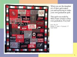 Best Graduation T-shirt Quilts of 2015 & Size: 88 x 100; 4. 4 When you are the daughter of a T-shirt quilt maker ... Adamdwight.com