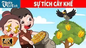 Ăn Khế Trả Vàng | Chuyện cổ tích Cây Khế | Vietnamese Fairy Tales | Vườn Cổ  Tích - YouTube