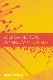 Agenda Setting Ubc Press Agenda Setting Dynamics In Canada By Stuart N