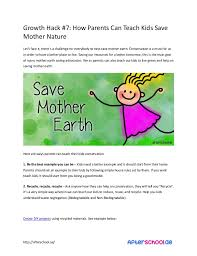 "growth hack how parents can teach kids save mother nature groǁth hadk 7 hoǁ pareyts cay teadh kids ""aǀe mother nature let s fade"