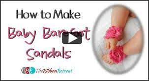 how to make baby barefoot sandals you thursday the ribbon retreat blog