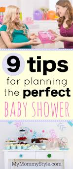9 Tips For Planning The Perfect Baby Shower My Mommy Style