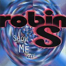 Pop Charts 1993 Show Me Love Robin S Song Wikipedia