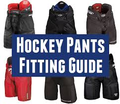 Ccm Goalie Pants Sizing Chart Hockey Pants Sizing And Buying Guide