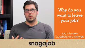 job interview questions and answers part why do you want to job interview questions and answers part 9 why do you want to leave your current job