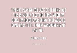 Option Quotes Classy Quotes About Lack Of Options 48 Quotes