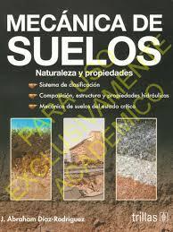 Jorge Abraham D Az Rodr Guez Mecanica De Suelos Naturaleza Y