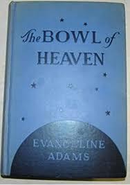 The Bowl of Heaven by Evangeline Smith Adams (1970-08-01): Amazon.com: Books
