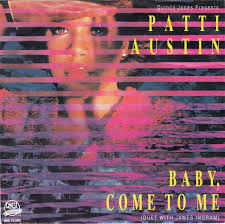 """The Number Ones: Patti Austin & James Ingram's """"Baby, Come To Me"""""""