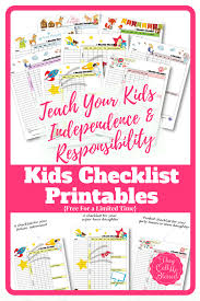 Weekly Checklist How To Teach Kids Independence And Responsibility Free Kids