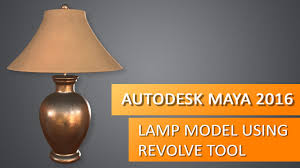 autodesk maya 2016 lamp modeling using revolve tool