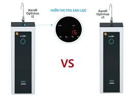 So sánh hai máy lọc nước RO thế hệ mới: Karofi Optimus s1 và Optimus i2
