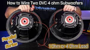 Wiring Two Subwoofers DVC 4 Ohm - 1 Ohm Parallel vs 4 Ohm Series Wiring -  YouTube