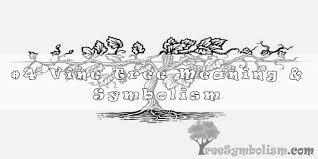 4 vine tree meaning symbolism