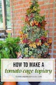 Diy tomato cage Decor Diy Tomato Cage Topiary For Yearround Display Balcony Garden Web 24 Brilliant Diy Hacks For Using Tomato Cages Balcony Garden Web