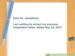 Sample Resignation Letter Tagalog How To Retract A Resignation Letter With Pictures Wikihow