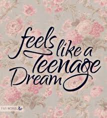 Teenage Dream Quotes Best of Teenage Dream Quotes 24 Best Malu Trevejo Images On Pinterest