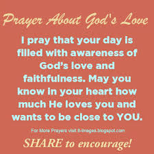 Prayer About God's Love May You Know In Your Heart How Much He Mesmerizing The Heart Know Who He Loves