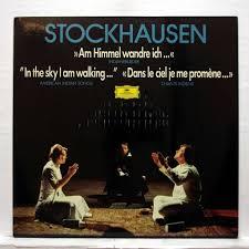 Karlheinz stockhausen : am himmel wandre ich... / in the sky i am ...