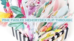 Pink Paislee <b>MemoryDex</b> Flip Through - YouTube