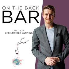 On the Back Bar: A Bartender Podcast for The Drinks Trade