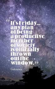 Friday Quotes Cool 48 Brilliant Happy Friday Quotes Planet Of Success