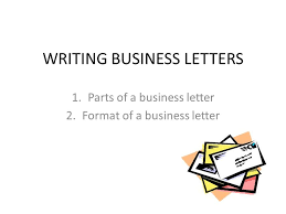 Sample Business Letters Format Writing Business Letters Ppt Video Online Download