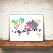 Quote Art Beauteous Watercolor World Map With Art Quote Artsy Pumpkin
