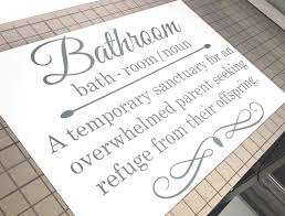 Funny Bathroom Wall Quote Sticker ( FREE application tool )