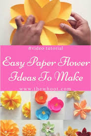 Easy Paper Flower Paper Flowers To Make The Sweetest Ideas To Try