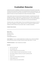 Most Custodian Resume Sample Very Attractive Skills Free Example And