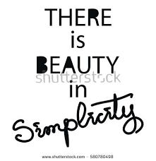Simplicity Quotes About Beauty Best of There Beauty Simplicity Lettering Quotes Motivation Stock Vector