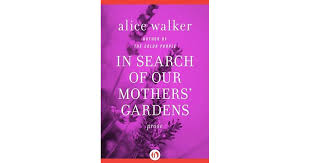 jeanne clarion pa s review of in search of our mothers gardens prose