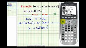 ex solve sin x a using a calculator positive a