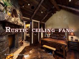 rustic ceiling fans. Rustic Ceiling Fans Rustic V